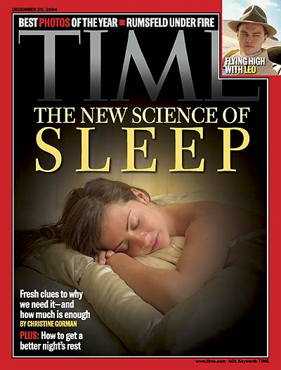 TIME Magazine Cover: The New Science of Sleep -- Dec. 20, 2004