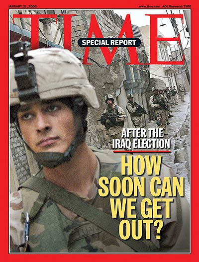 TIME Magazine Cover: Iraq: How Soon Can We Get Out? -- Jan. 31, 2005