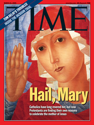 TIME Magazine Cover: Hail, Mary -- Mar. 21, 2005