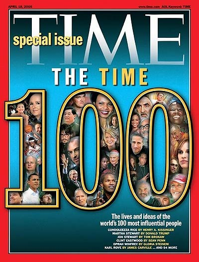 TIME Magazine Cover: The 2005 TIME 100 -- Apr. 18, 2005