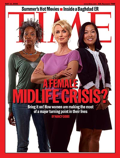 TIME Magazine Cover: A Female Midlife Crisis? -- May 16, 2005
