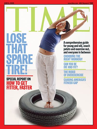 TIME Magazine Cover: How to Get Fitter, Faster -- June 6, 2005