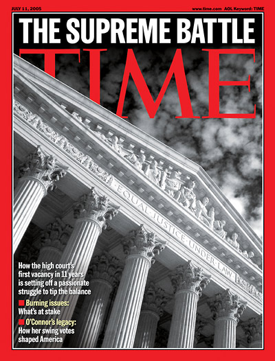 TIME Magazine Cover: The Supreme Battle -- July 11, 2005