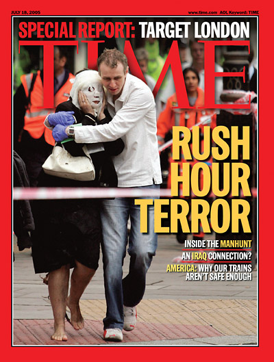 TIME Magazine Cover: Rush Hour Terror -- July 18, 2005
