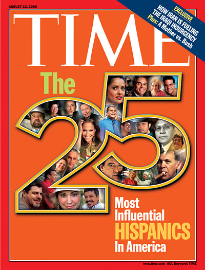 TIME Magazine Cover: The 25 Most Influential Hispanics in America -- Aug. 22, 2005