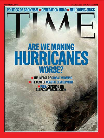 TIME Magazine Cover: Are We Making Hurricanes Worse? -- Oct. 3, 2005