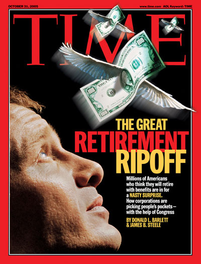 TIME Magazine Cover: The Great Retirement Ripoff -- Oct. 31, 2005