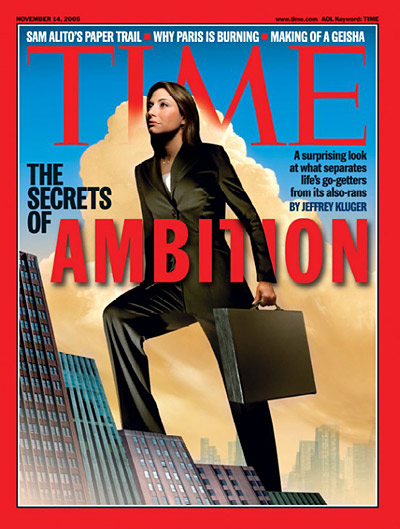 TIME Magazine Cover: The Secrets of Ambition -- Nov. 14, 2005