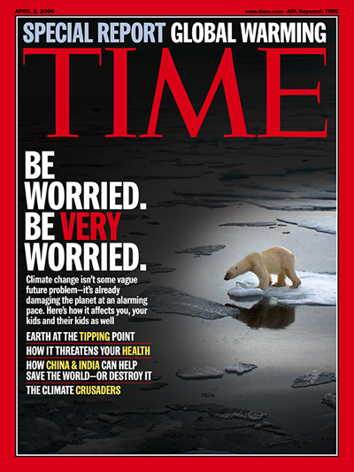TIME Magazine Cover: Global Warming: Be Worried. Be Very Worried ...