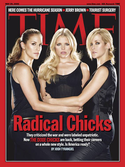 They criticized the war and were labeled unpatriotic. Now The Dixie Chicks are back, betting their careers on a whole new style.  Is America ready?
