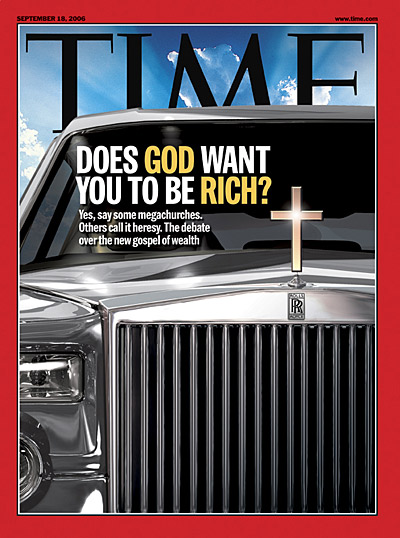 Yes, say some megachurches. Others call it heresy. The debate over the new gospel of wealth