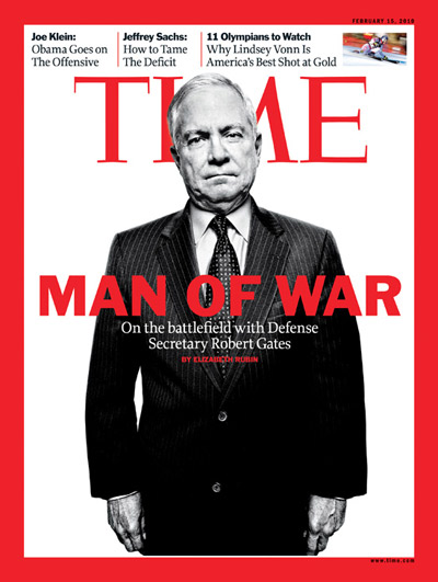 TIME Magazine Cover: Man of War - Feb. 15, 2010 - Robert Gates ...