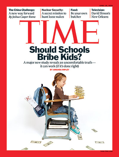 time magazine cover should schools bribe kids apr 19