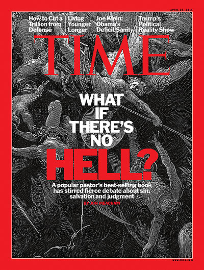 TIME Magazine Cover: What if There's No Hell? -- Apr. 25, 2011
