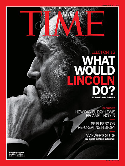 time magazine cover  what would lincoln do