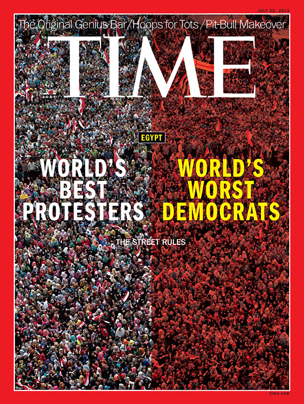 TIME Magazine Cover: Egypt: The Street Rules - July 22, 2013