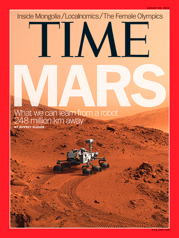 TIME Magazine Cover: Mars: What we can learn from a robot ...