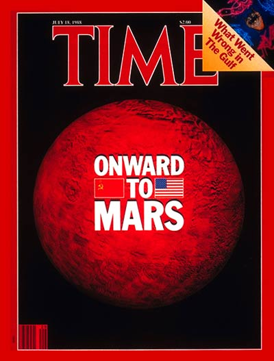 TIME Magazine Cover: Exploring Mars - July 18, 1988 ...