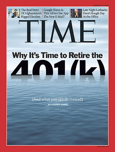 TIME Magazine Cover: Why It's Time to Retire the 401(k