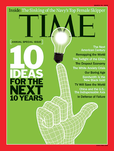 Time Magazine Cover 10 Ideas For The Next 10 Years Mar