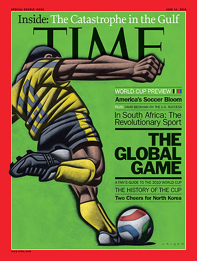 Time Magazine Cover The Global Game June 14 2010